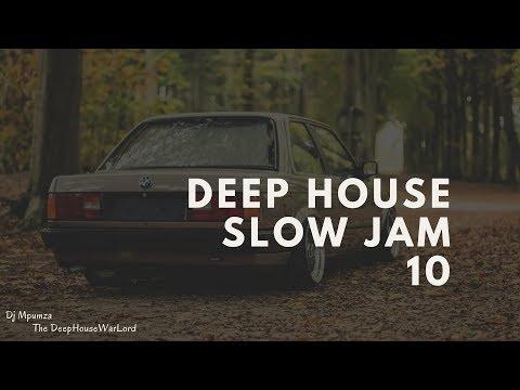 Deep House Slow Jam 10