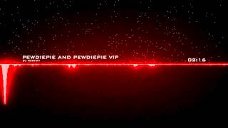 Dj Fortify - Pewdiepie Song and Pewdiepie VIP Combined!