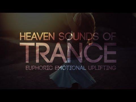 UPLIFTING TRANCE - THE SOUND OF HEAVEN! • Live Radio