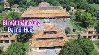 Tiết lộ nhiều tình tiết trong thâm cung triều Nguyễn khi khám phá Đại Nội Huế #hnp