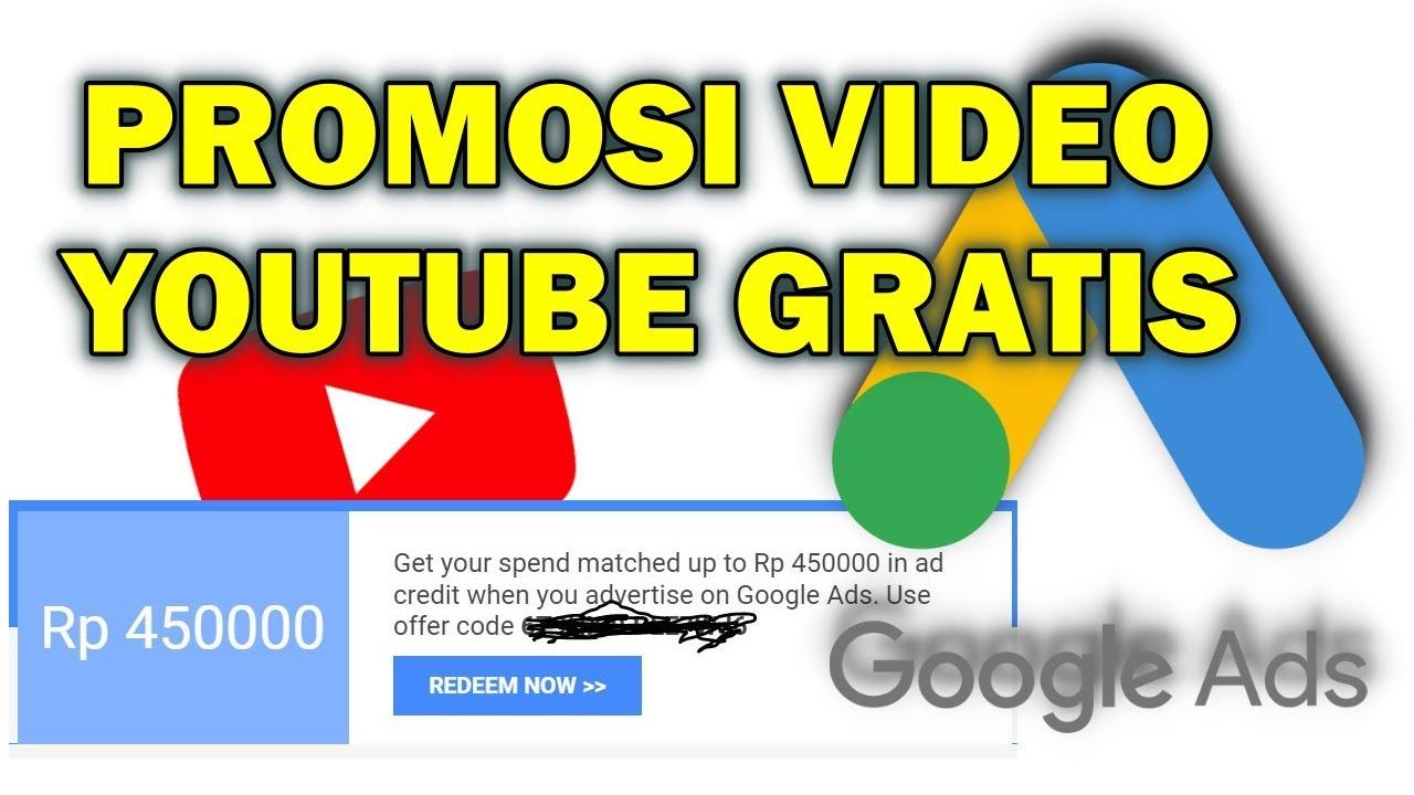 Cara Promosi Video Youtube Dengan Kode Promo Google Ads 450000 Youtube