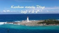 Karibian risteily Vlogi päivät 1 ja 2: Liian iso laiva!