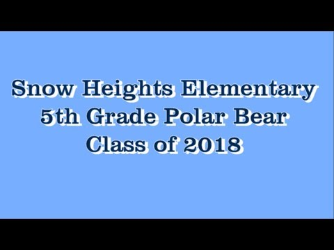SNOW HEIGHTS FIFTH GRADE CLASS OF 2018