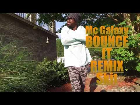 MC GALAXY BOUNCE IT REMIX VIDEO - COMEDY SKIT WITH IAMKANMI