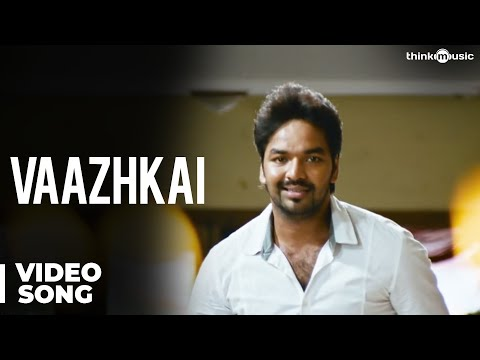 Vaazhkai Official Video Song - Naveena Saraswathi Sabatham