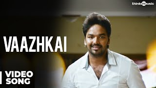 Vaazhkai Official Video Song - Naveena Saraswathi Sabatham