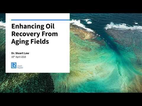 Webinar: Enhancing oil recovery from aging fields