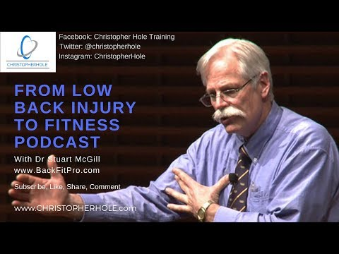Dr Stuart McGill From Lower Back Injury to Fitness Full Interview