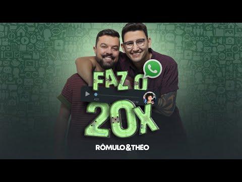 Download Rômulo e Théo - Faz o 20X (Clipe Oficial)