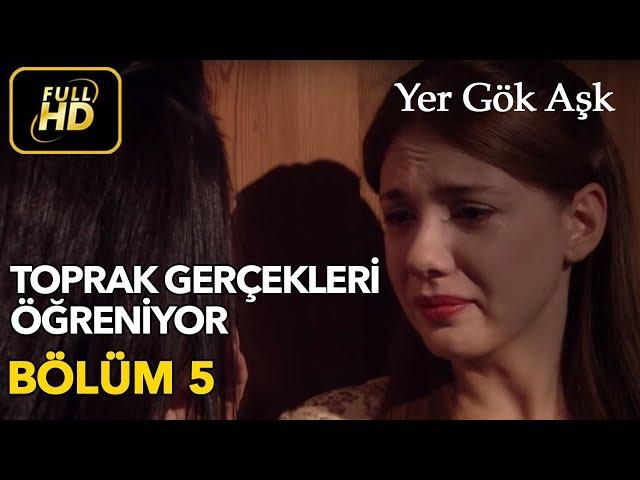 Yer Gök Aşk > Episode 5