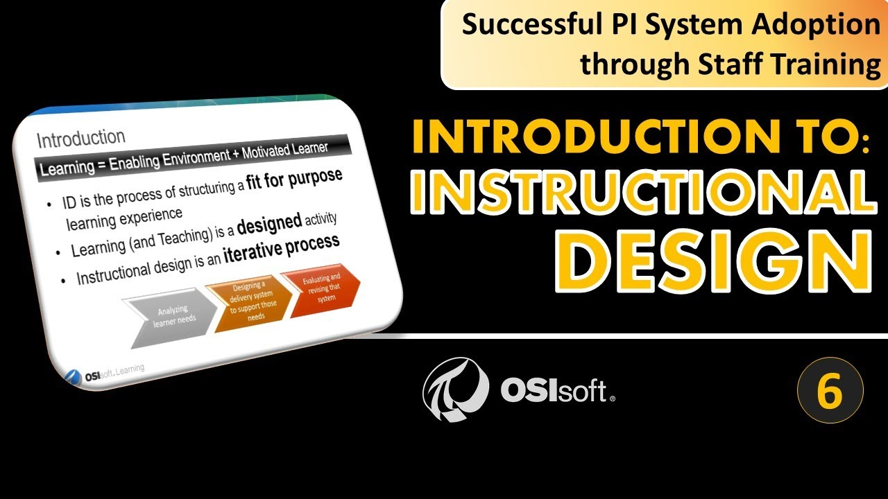 Pi System Staff Training Introduction To Instructional Design Youtube