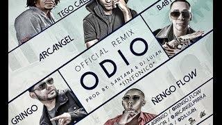 ODIO REMIX -Arcangel ft Baby Rasta & Gringo, Tego Calderon y Ñengo Flow