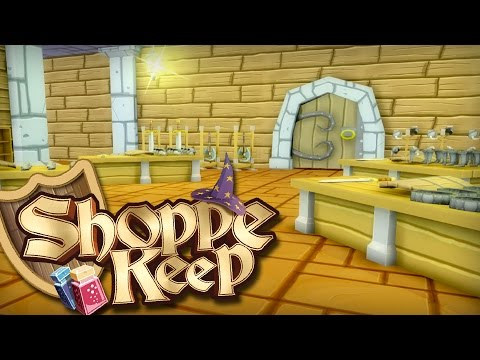 Shoppe Keep - Ep 7 - BEST SHOP EVER | Let's Play Shoppe Keep (Gameplay)