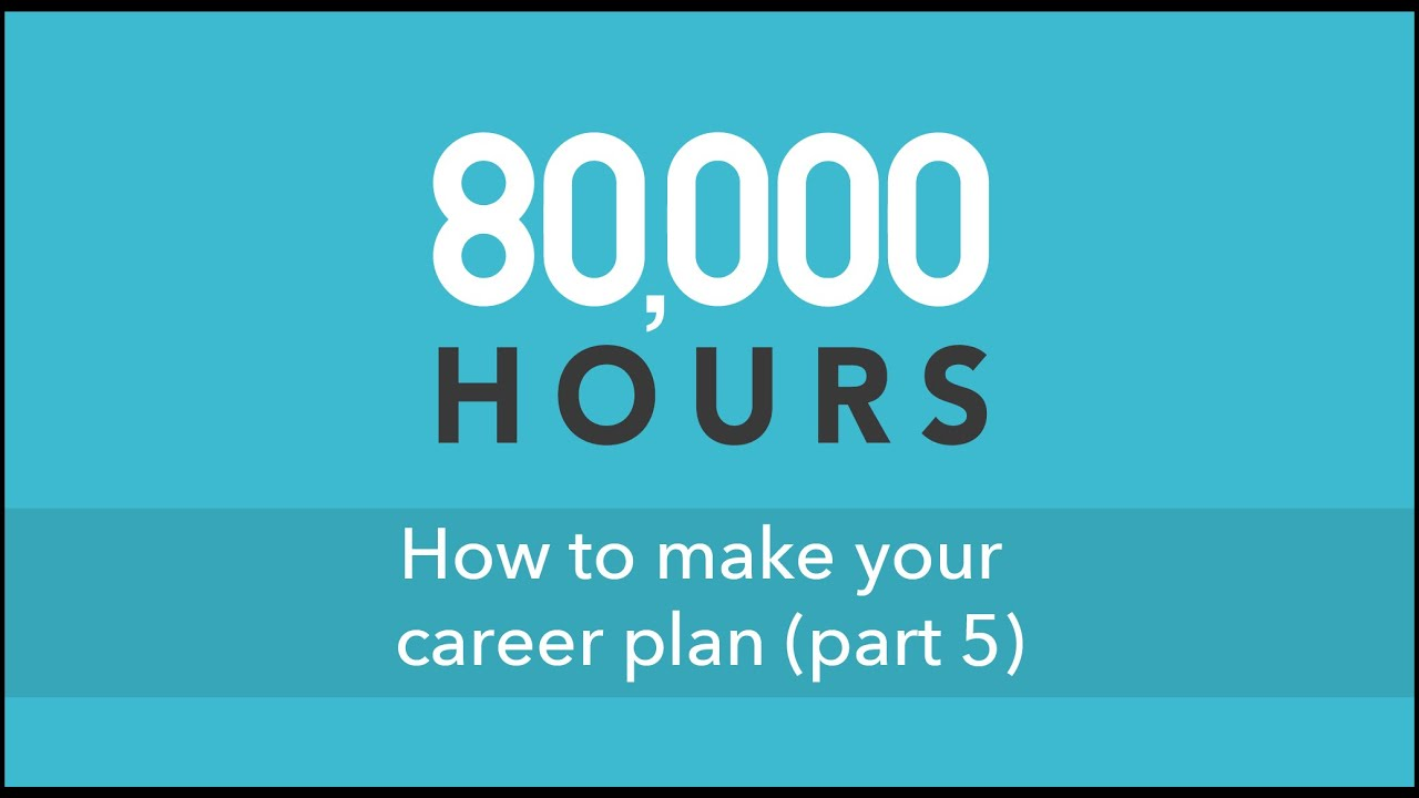 how to make your career plan part 5 cambridge university how to make your career plan part 5 cambridge university