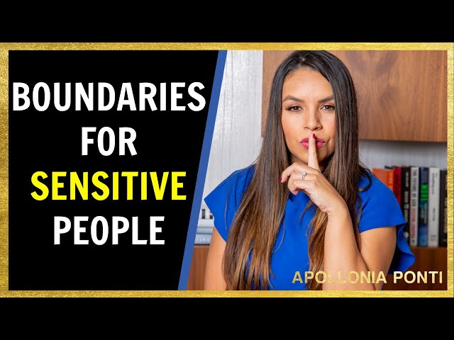 Setting Boundaries as an EMPATH or Highly Sensitive People!
