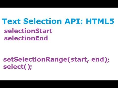 Text Selection API: HTML5