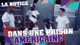 LA NOTICE - ÊTRE DANS UNE PRISON AMÉRICAINE thumbnail