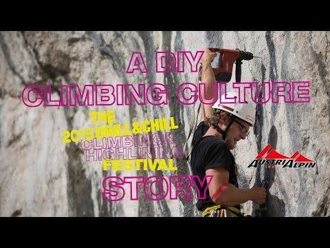 A DIY Climbing Culture - The 2015 Drill & Chill Climbing and Highlining Festival story