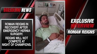 Roman Reigns addresses his emergency surgery