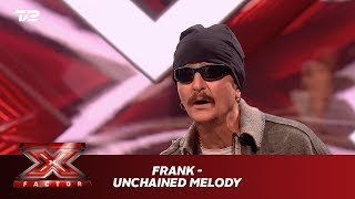 Frank synger 'Unchained Melody' - The Righteous Brothers (Audition) | X Factor 2019 | TV 2