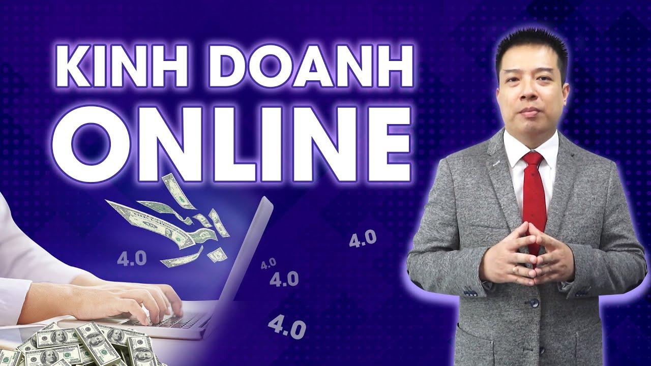 Kinh Doanh Online [TS. Hoàng Trung Dũng – Rosa Bonita, Kingsman]