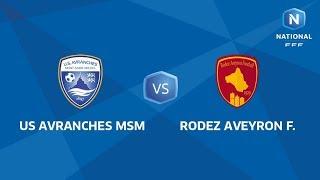J22 : US Avranches MSM - Rodez AF I National FFF 2018-2019