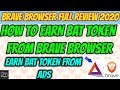 Brave Browser Full Review 2020  Earn BAT Token From Ads  Earn BAT Token On Publisher Account FREE