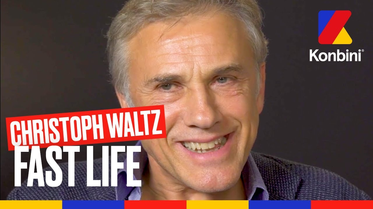 Christoph waltz fast life youtube
