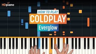 """How To Play """"Everglow"""" by Coldplay 
