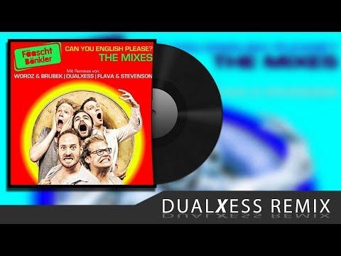Fäaschtbänkler - Can you english please (DualXess Radio Edit)