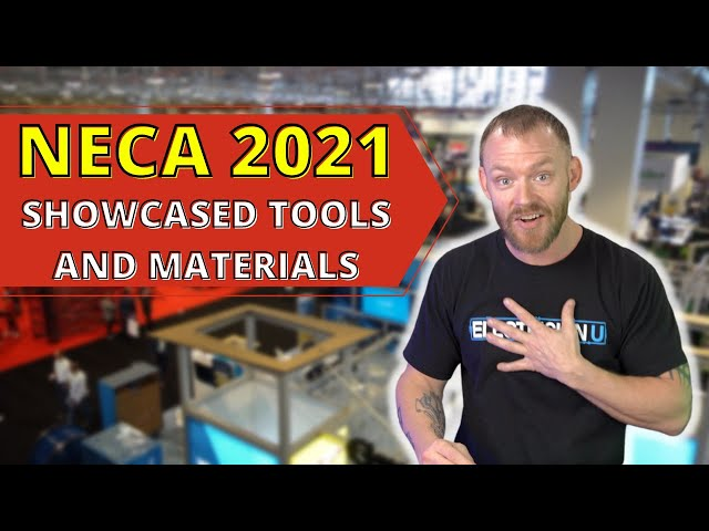 New Electrical Tools of 2022!! - NECA 2021 Highlights