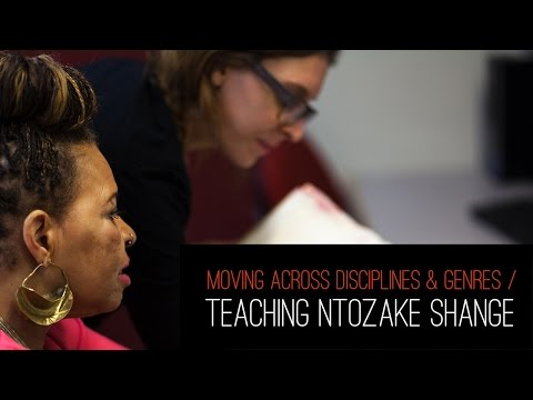 Moving Across Disciplines and Genres: Teaching Ntozake Shange