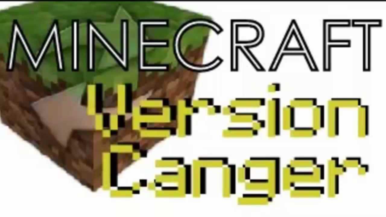 Minecraft version changer download free risk free download [2015.