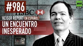 Keiser Report en español: Un encuentro inesperado (E986)