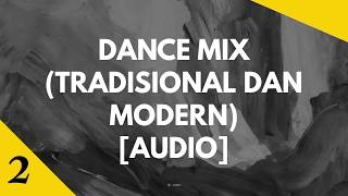 Audio 'Dance Mix (Tradisional + Modern)' by From D #2
