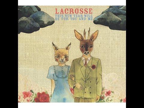 Lacrosse - Let's Get Old