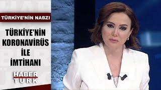 Koronavirüs ile mücadelede hangi önlemler alınmalı? | Türkiye'nin Nabzı - 18 Mart 2020