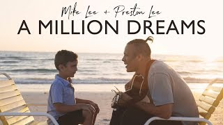 A Million Dreams from The Greatest Showman - Daddy/Son Duet
