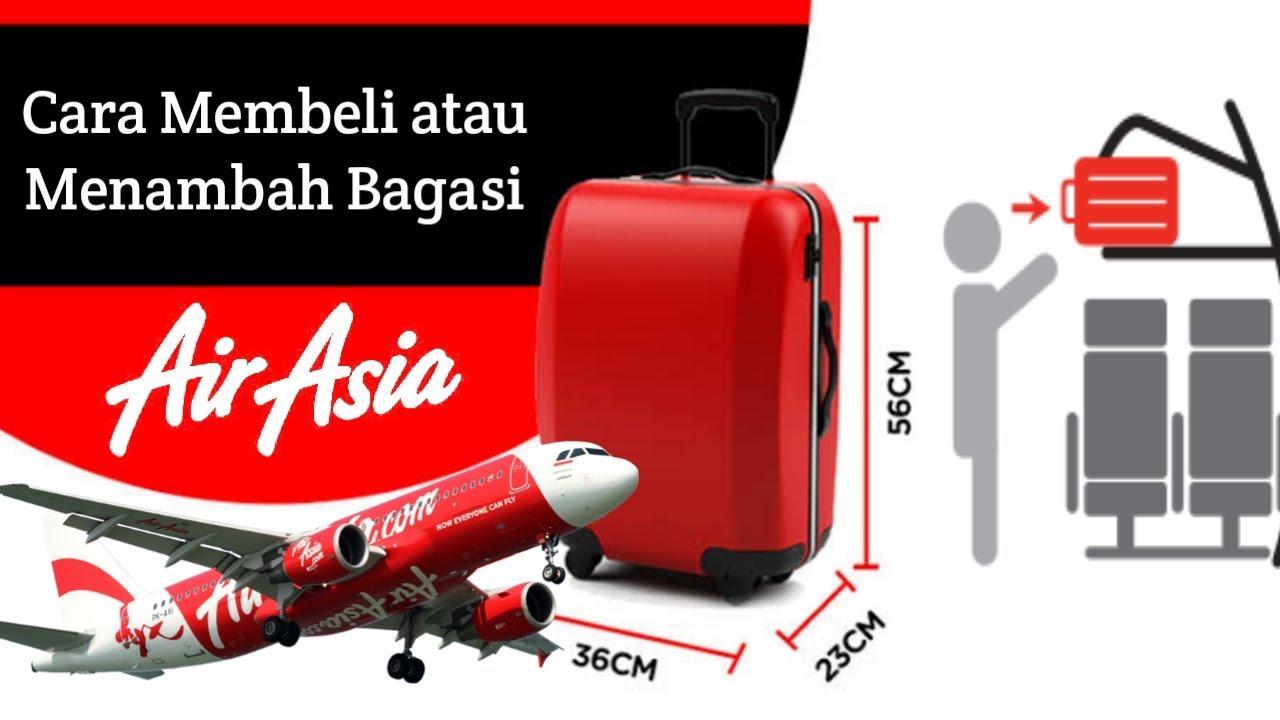 Cara Beli Bagasi Air Asia Menambah Bagasi Tiket Pesawat Youtube