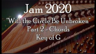 Will the Circle Be Unbroken , Part 2 - Chords