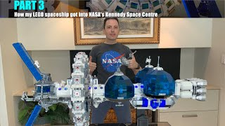 PART 3 How my LEGO Spaceship got into NASA Kennedy Space Centre / Gift from Astronaut Chris Hadfield