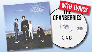 The Cranberries - Stars (with lyrics)