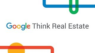 Google Think Real Estate 2019