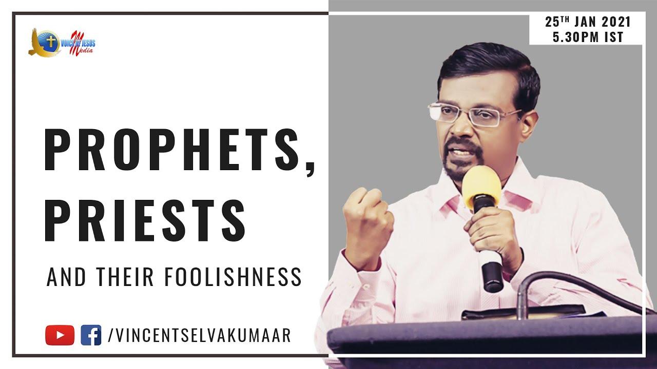 தீர்க்கதரிசிகள், ஆசாரியர்கள் மற்றும் அவர்களின் மூடத்தனம் | Prophets, Priests and their foolishness