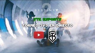 ¡TORNEO 3v3 *Destiny 2 eSports* en DIRECTO!