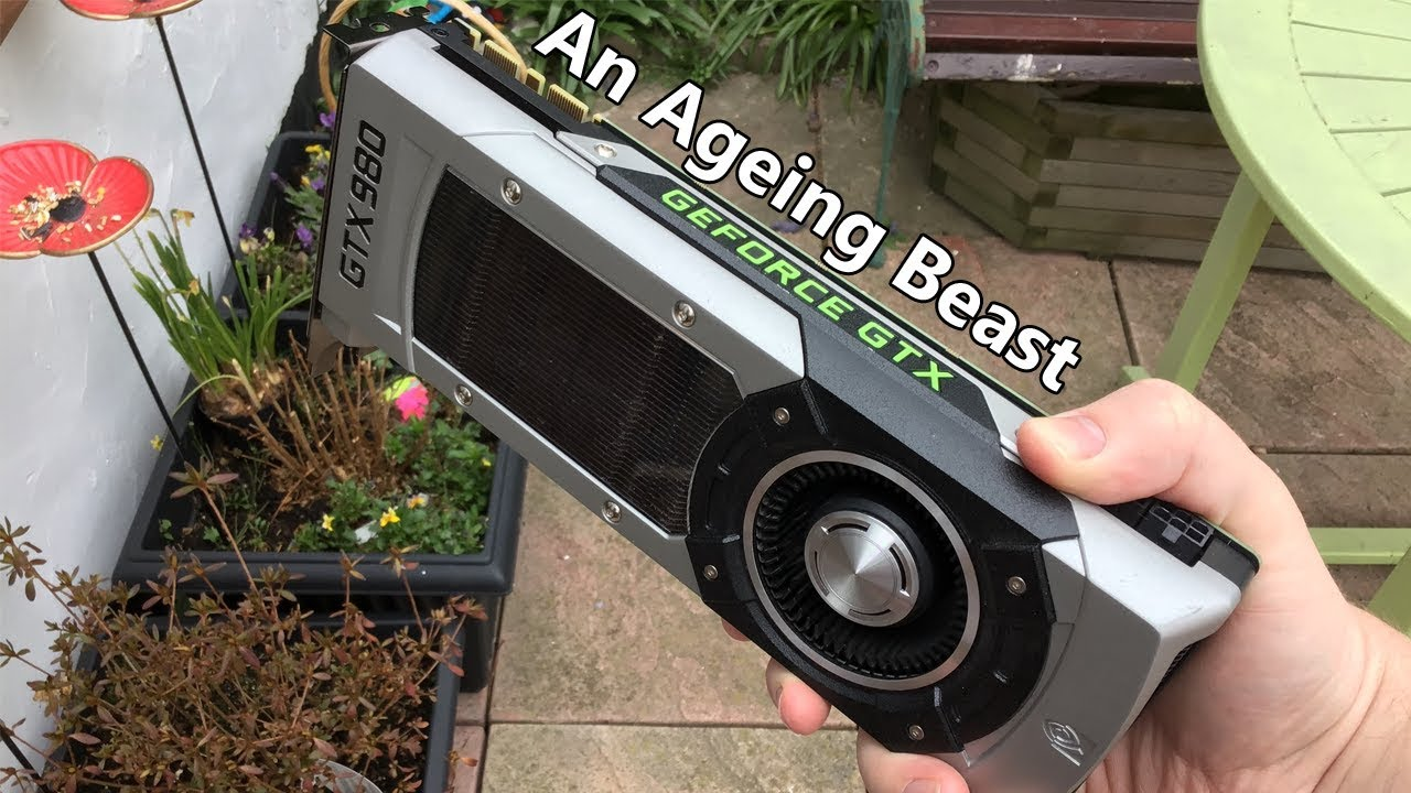 Is The GTX 980 Still Worth Buying? (2019)