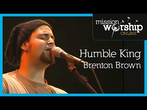 Brenton Brown - Humble King