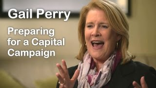 Gail Perry on Preparing for a Capital Campaign - Ask the Fundraising Expert