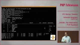 HHVM: the alternative PHP Runtime - Sebastian Bergmann   IPC14