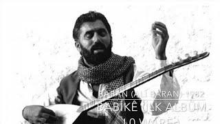 BARAN (Ali Baran) Ft. Xanê özcan - BABİKE - Ali Baran ilk Albümü 1981 LO WARE